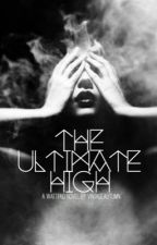 The Ultimate High. by VintageAutumn