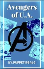 Avengers of U.A (Avengers x My hero academia) by Puppet198463
