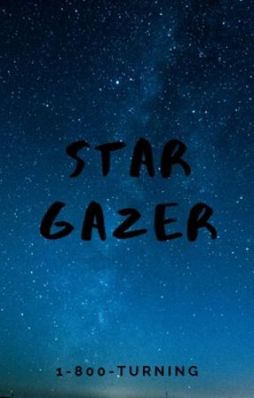 STAR GAZER |Stozier| by 1-800-Turning