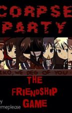 Corpse Party: The Friendship Game by imlostinthedark