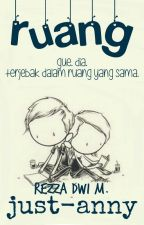 Ruang [1/1 End] by just-anny