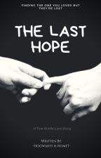 The Last Hope (Tom Riddle Love Story) by lways394