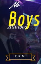 No Boys Allowed by blondechick123