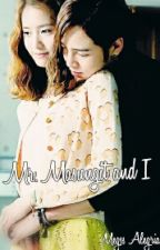 Mr. Masungit and I by MegssAlegria