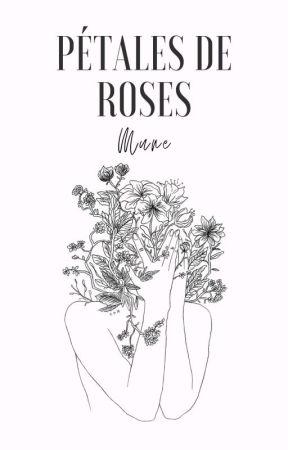 PÉTALES DE ROSES by -Mune_