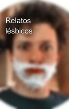 Relatos lésbicos  by ATENA-hr