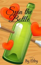 Spin The Bottle by Ebbywrites101