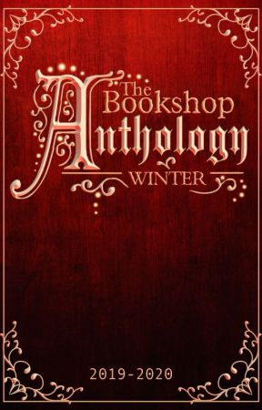 The Bookshop Winter Anthology: 2019-2020 by The_Bookshop