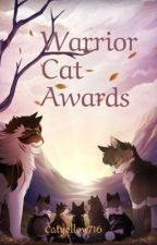 Warrior Cat Awards! 🐈📝 by Catyellow716