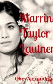 Marrying Taylor Lautner (sequel to Tired of T.L) by ObeyAlexandria
