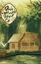 Dưới Mái Ngói Đơn Sơ - Thiên Như Ngọc by Chanie1812