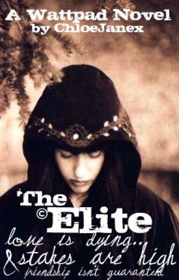 The Elite (Completed!)