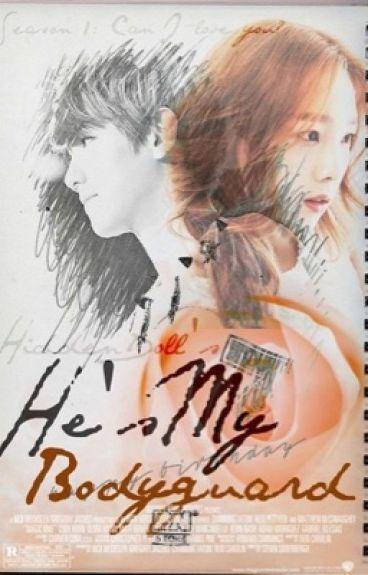He's My Bodyguard || Baekyeon