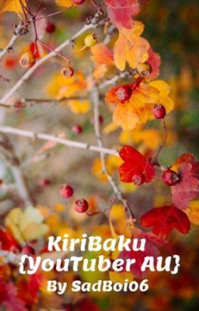 KiriBaku {Youtuber AU} by SadBoi06