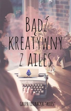 Bądź kreatywny z Ailes by Aailes