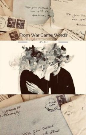 From War Came Words      •H.S AU• by dummy4harry