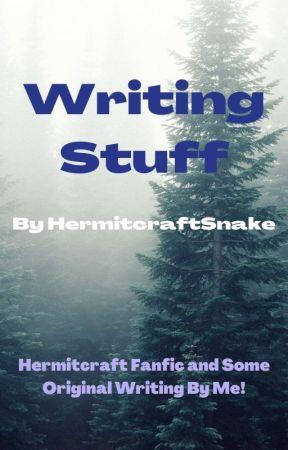 Writing Stuff by HermitcraftSnake