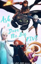 Ask and dare the big five [Completed] by I_LOVE_JELSA_forever