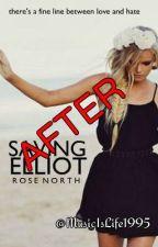 Saving Elliot (After) by MusicIsLife1995