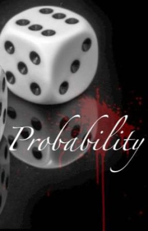 Probability  by Kawaii_Rainbowboi