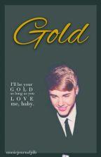 Gold (Justin Bieber Short Story) by musicjournaljdb