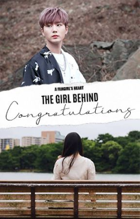 The Girl Behind Congratulations (Young K x OC) by AFangirlsHeart