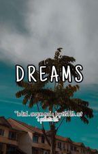 Dreams by shdfhshaa