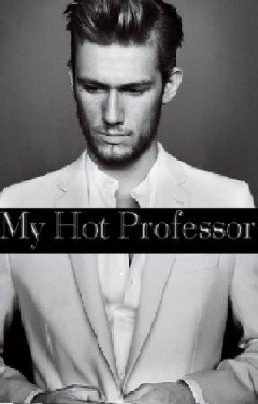 My Hot Professor ✓ {EDITING} by Liampaynefanforlife