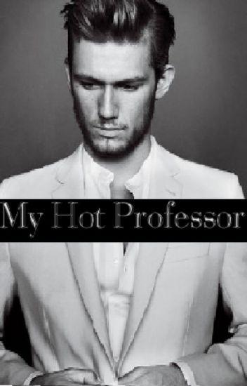 My Hot Professor ✓ {EDITING}