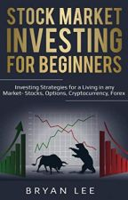 Stock Market Investing for Beginners (PDF) by Bryan Lee by bijirizy94107
