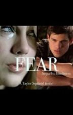 Fear by IfItNeverLasts