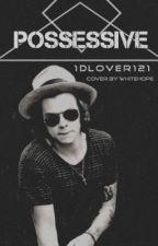 Possessive // Harry Styles (Version Française) by olsa77