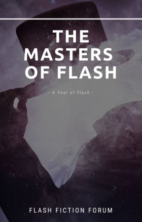 The Masters of Flash (Closed) by flash-fiction-forum