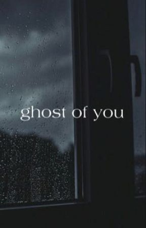 ghost of you  (c.h.) by jay19942003