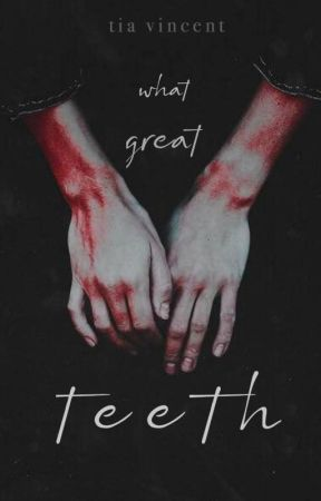 What Great Teeth (An Original Story) by velocicorn
