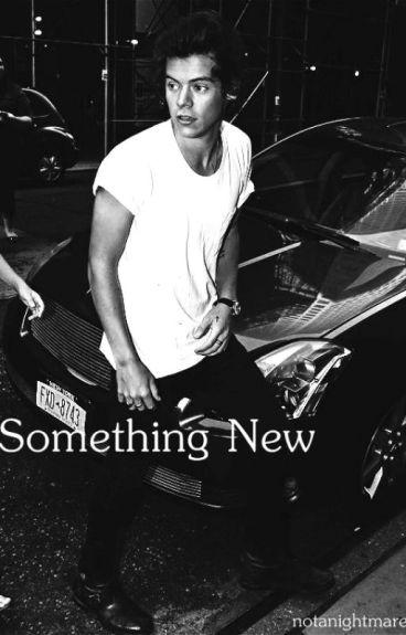 Something New || h.s.  #Wattys2016