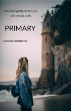 PRIMARY (18+) by unanimoustory