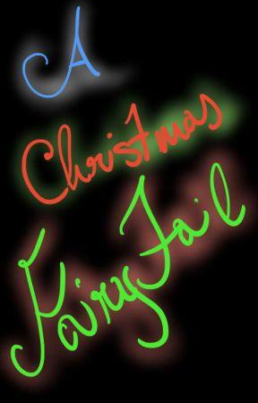 A Christmas Fairytale by XxPrincessOfChaosxX