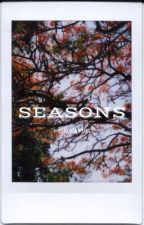 SEASONS ✗ POETRY | HELLOCASTIEL by hellocastiel