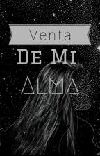 Venta De Mi Alma by ManuelaHidalgo2