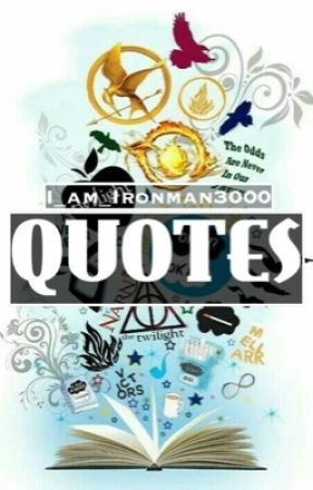 Fandom Quotes by I_am_Ironman3000