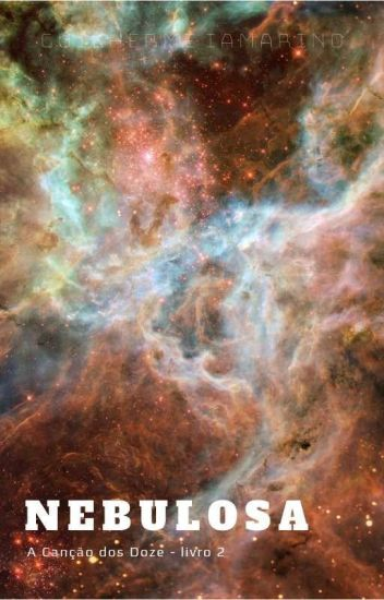 A Canção dos Doze - livro dois - Nebulosa