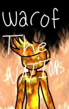 War Of The Nations (All on Fire Book 2) by RubixVacuum