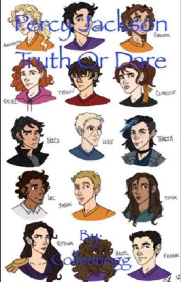 Percy jackson truth or dare, and more... (A Percy Jackson fanfic)
