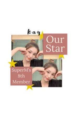 [C] [EDITING] Our Star | SuperM's 8th Member by asianbabies