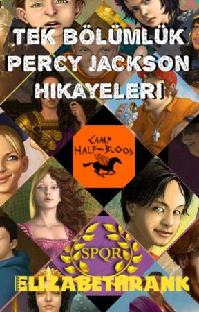 Tek Bölümlük Percy Jackson Hikayeleri by elizabethrank