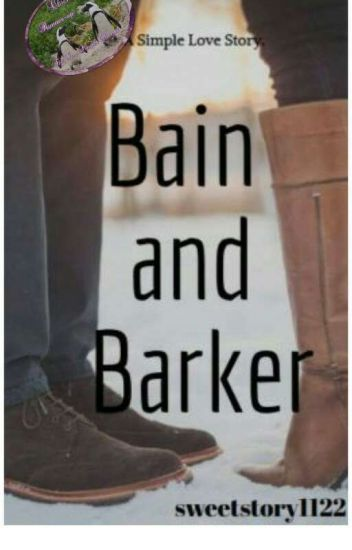 Bain And Barker : A simple love story