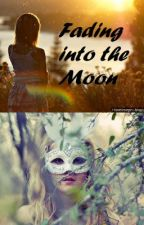 Fading Into the Moon by Hellove