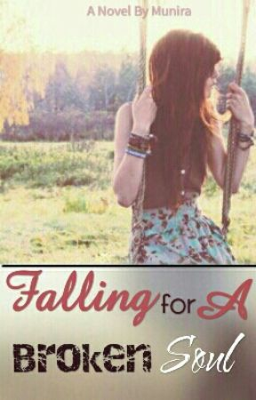 Falling For A Broken Soul by -MannyS-