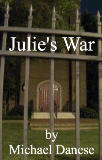 Julie's War